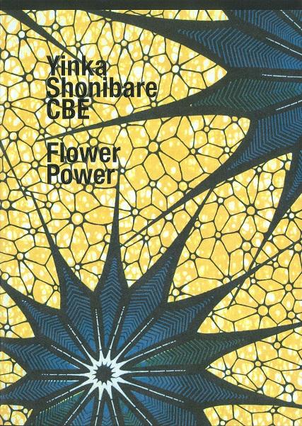 「インカ・ショニバレCBE: Flower Power」カタログ表紙